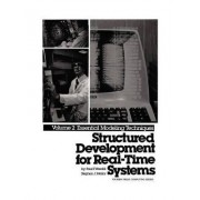 Structured Development for Real Time Systems: Essential Modelling Techniques v.2 by Paul T. Ward