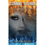 Coming Storm: Book One of the Immortal Guardian Trilogy