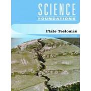 Plate Tectonics by Stephen M. Tomecek