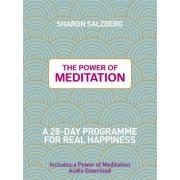 The Power of Meditation by Sharon Salzberg