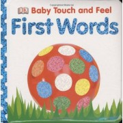 DK First Words (Baby Touch and Feel)