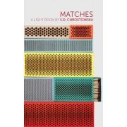 Matches: A Light Book