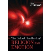 The Oxford Handbook of Religion and Emotion by John Corrigan