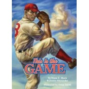 This is the Game by Diane Z Shore