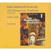 The Humanistic Tradition, Volume 1 by Gloria K Fiero