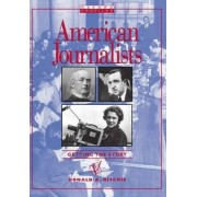 American Journalists by Donald A. Ritchie