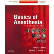 Basics of Anesthesia by Ronald Miller