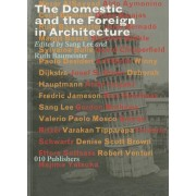 The Domestic and the Foreign by Professor and Chair Center for Middle Eastern Studies Nezar Alsayyad