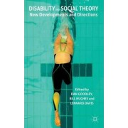 Disability and Social Theory by Dan Goodley