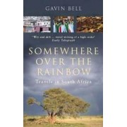 Reisverhaal Somewhere Over the Rainbow - Travels in South Africa | Gavin Bell