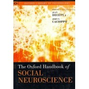 The Oxford Handbook of Social Neuroscience by Jean Decety