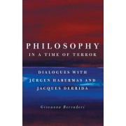 Philosophy in a Time of Terror by Giovanna Borradori