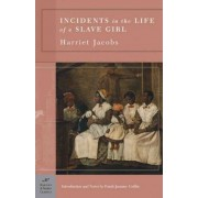 Incidents in the Life of a Slave Girl (Barnes & Noble Classics Series) by Harriet Jacobs
