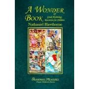 A Wonder Book of Greek Mythology Rewritten for Children by Grandma's Treasures