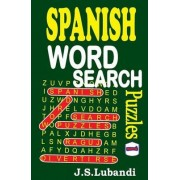 Spanish Word Search Puzzles by J S Lubandi