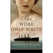 She Wore Only White by D