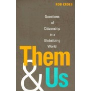 Them and Us by Rob Kroes