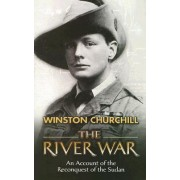 The River War by Winston Churchill