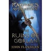 The Ruins of Gorlan by John A. Flanagan