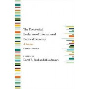 The Theoretical Evolution of International Political Economy by Darel E. Paul