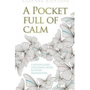 A Pocket Full of Calm by Suzanne Bickford