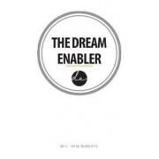 The Dream Enabler by Matthew Burgess