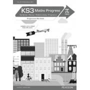KS3 Maths Progress Progression Workbook Pi 2 by Pearson