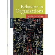 Behavior in Organizations by Jerald Greenberg