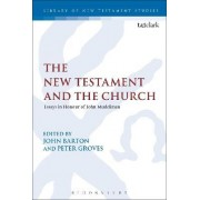The New Testament and the Church by John Barton