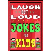 Laugh-Out-Loud Jokes for Kids Book by Mike Ferris