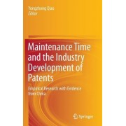 Maintenance Time and the Industry Development of Patents: Empirical Research with Evidence from China