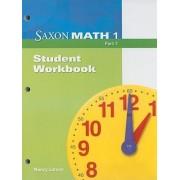 Saxon Math 1 Part 1, Student Workbook by Nancy Larson