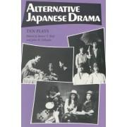 Alternative Japanese Drama by Robert T. Rolf