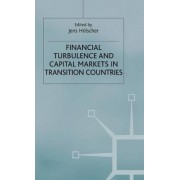 Financial Turbulence and Capital Markets in Transition Countries by Jens Holscher