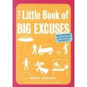The Little Book of Big Excuses by Ellie Bishop
