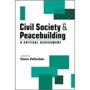 Civil Society and Peacebuilding by Thania Paffenholz