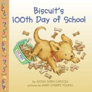 Biscuits 100th Day of School P by Alyssa Satin Capucilli