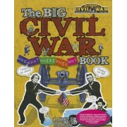 The Big Civil War - Who, What, Where, When, Why, Book by Carole Marsh