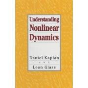 Understanding Nonlinear Dynamics by Daniel T. Kaplan