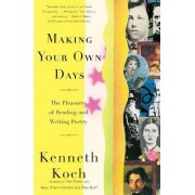 Making Your Own Days by Kenneth Koch