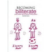 Becoming Biliterate by Charmian Kenner