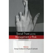 Social Trust and the Management of Risk by George Cvetkovich