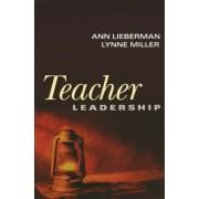 Teacher Leadership by Ann Lieberman