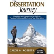 The Dissertation Journey by Carol M. Roberts