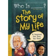 Who is (Your Name Here)?: The Story of My Life by Paula K. Manzanero