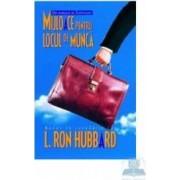 Mijloace Pentru Locul De Munca - L. Ron Hubbard