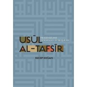 Usul al-Tafsir by Recep Dogan
