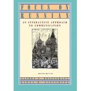 Focus on Russian by Sandra F. Rosengrant