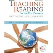Teaching Reading in the 21st Century by Michael F. Graves