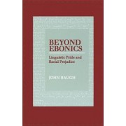 Beyond Ebonics by John Baugh
